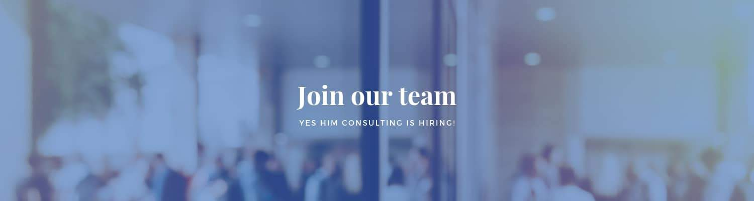 Join team YES HIM Consulting
