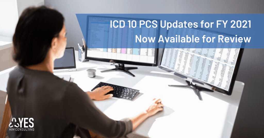 Icd 10 Pcs Updates For Fy 2021 Now Available For Review
