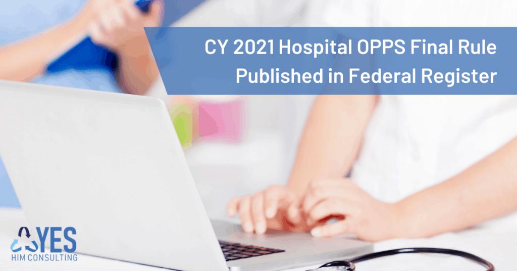 CY 2021 Hospital OPPS final rule