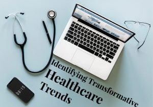 Identifying Healthcare Trends